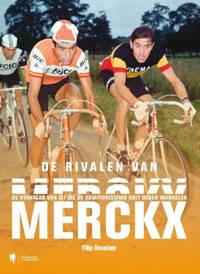 De rivalen van Merckx - Filip Osselaer