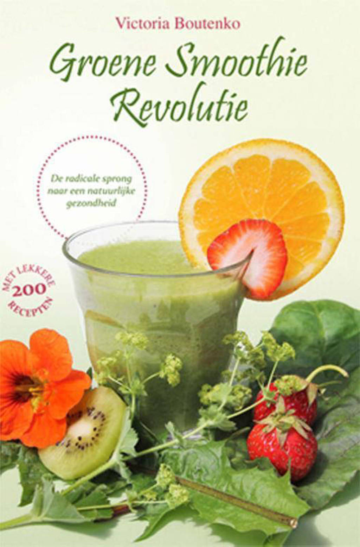 Groene smoothie revolutie - Victoria Boutenko