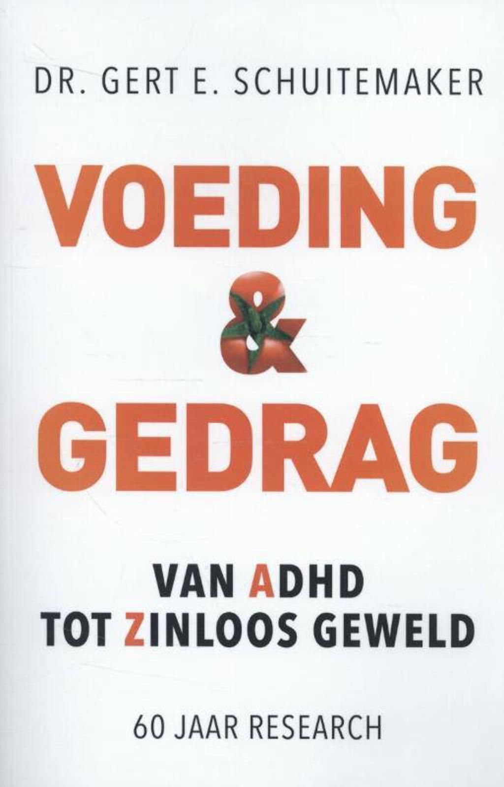 Ortho Dossier: Voeding & gedrag - Gert E. Schuitemaker