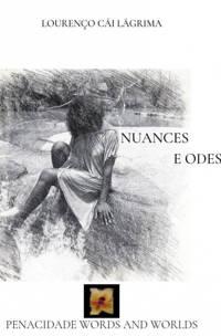 Nuances e Odes - Lourenço Cái Lágrima