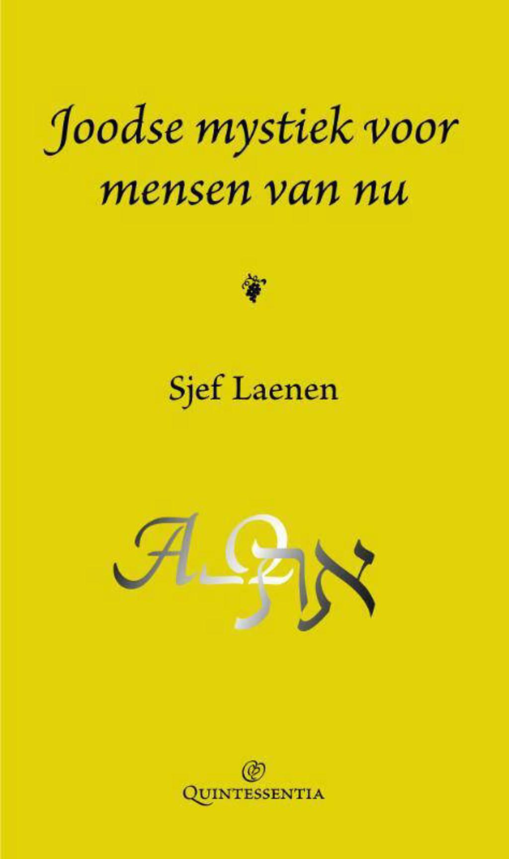 Joodse mystiek voor mensen van nu - Sjef Laenen