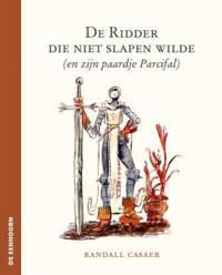 De ridder die niet slapen wilde - Randall Casaer