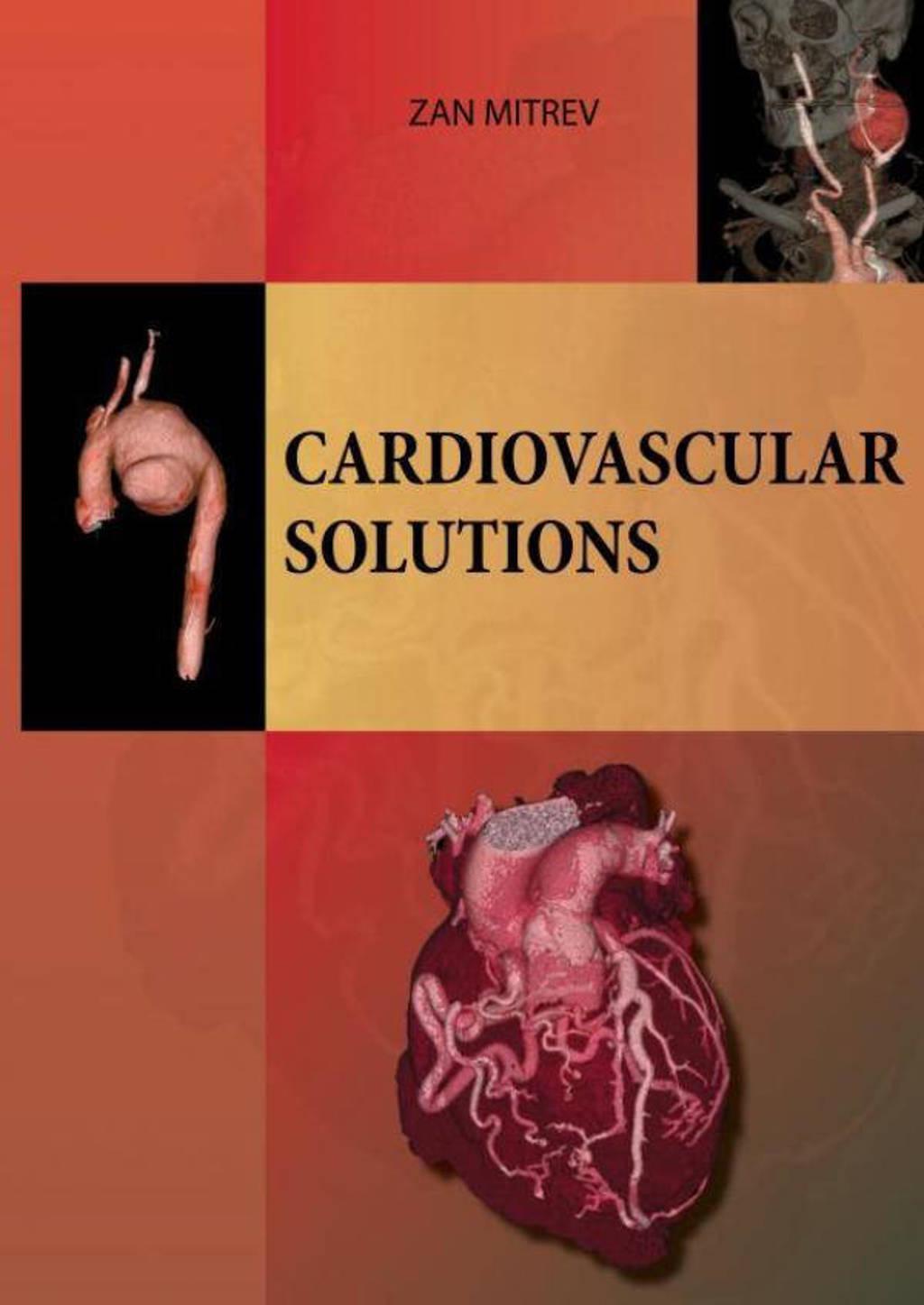 Cardiovascular Solutions - Zan Mitrev