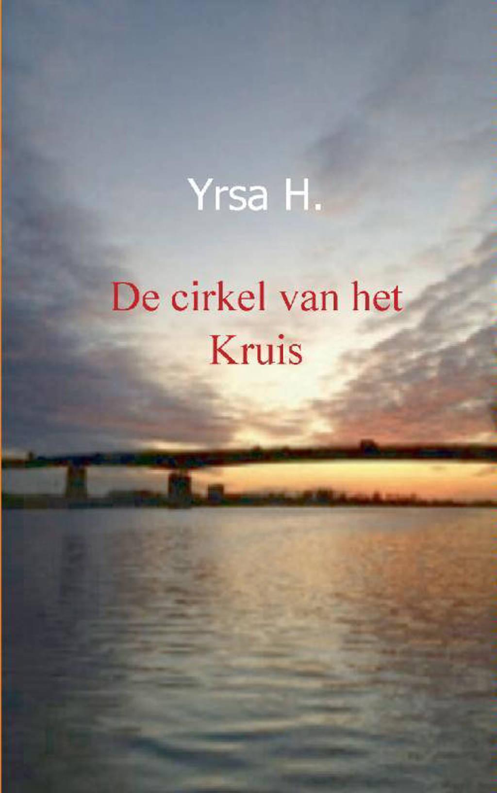 De cirkel van het kruis - Yrsa H