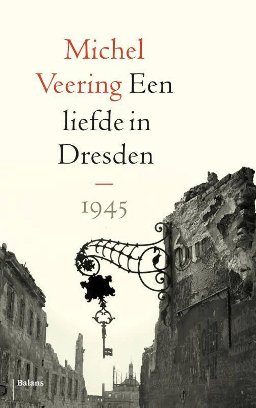 Een liefde in Dresden - Michel Veering