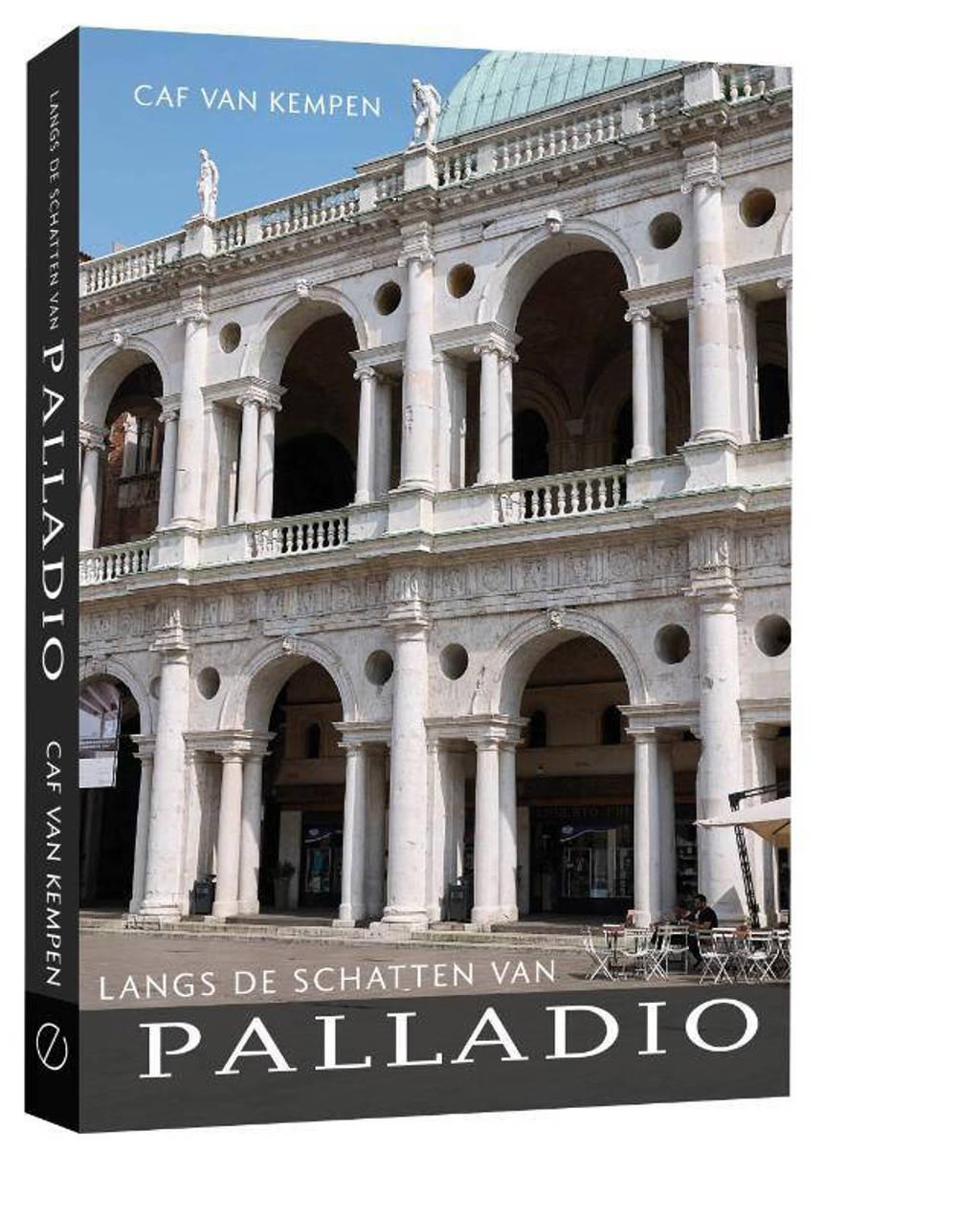 Langs de schatten van Palladio - Caf van Kempen