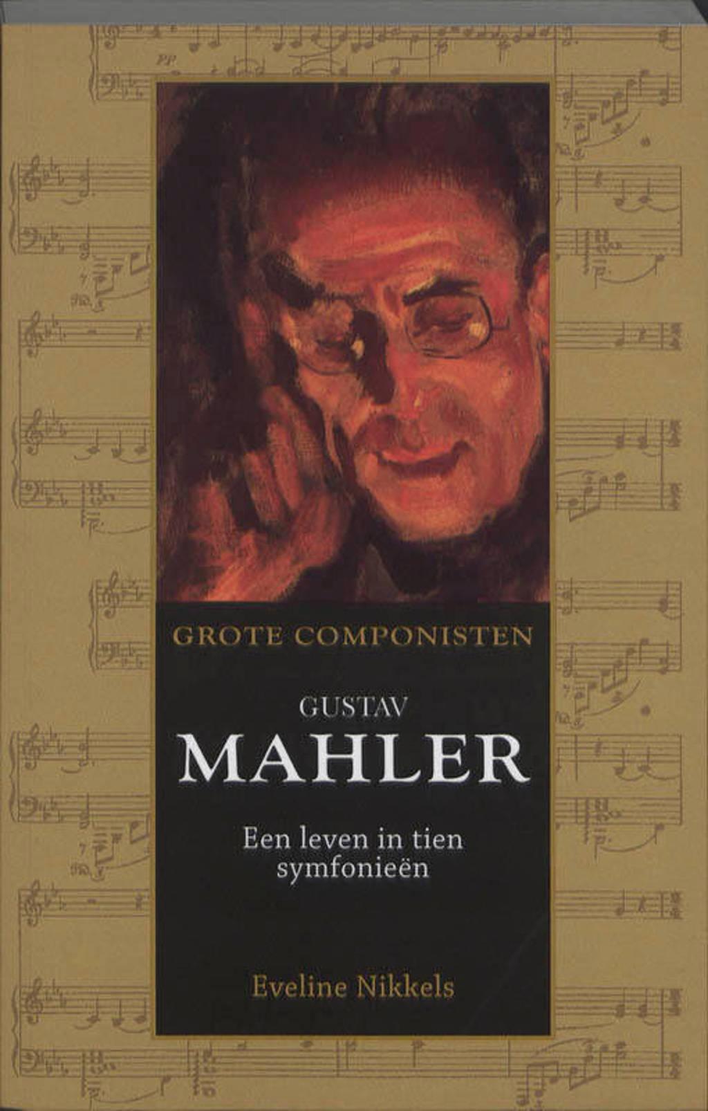 Gustav Mahler (1860-1911) - Eveline Nikkels