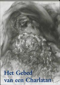 Het gebed van een charlatan - A. van der Heide-Kort