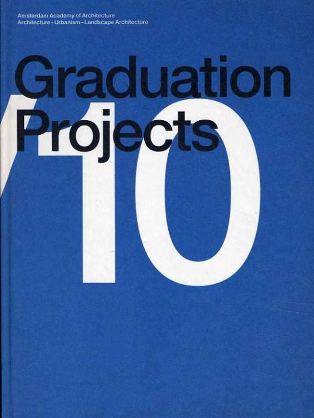 Graduation Projects - Aart Oxenaar, Klaas de Jong en Machiel Spaan
