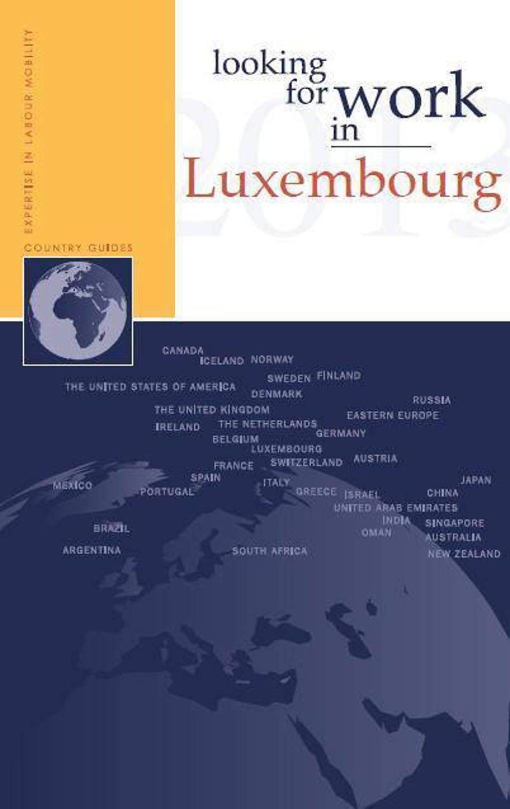 Looking for work in...: Looking for work in Luxembourg - Nannette Ripmeester en Diana Lefterache