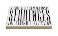 Sequences - The ultimate selection - M. Szulc Krzyzanowski
