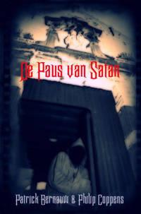 De Paus van Satan - Philip Coppens en Patrick Bernauw