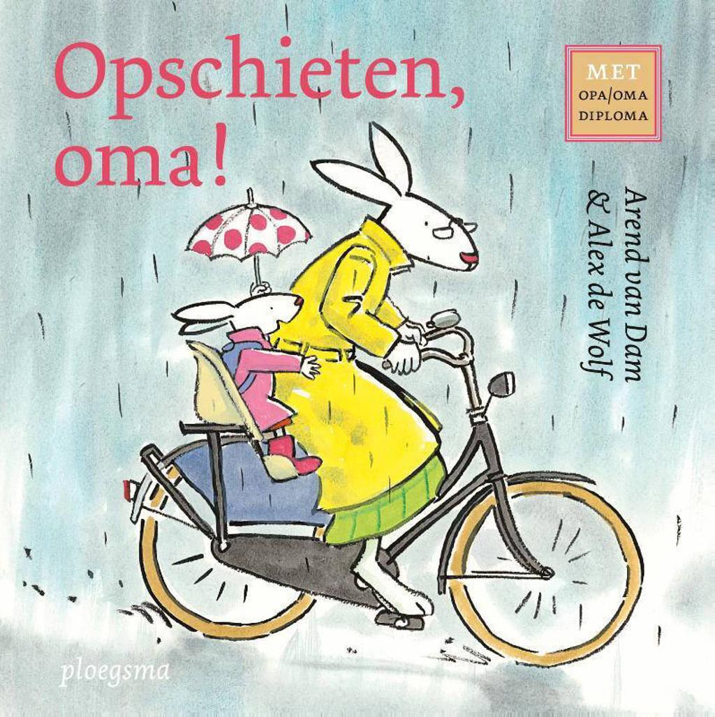 Opschieten, oma! - Arend van Dam