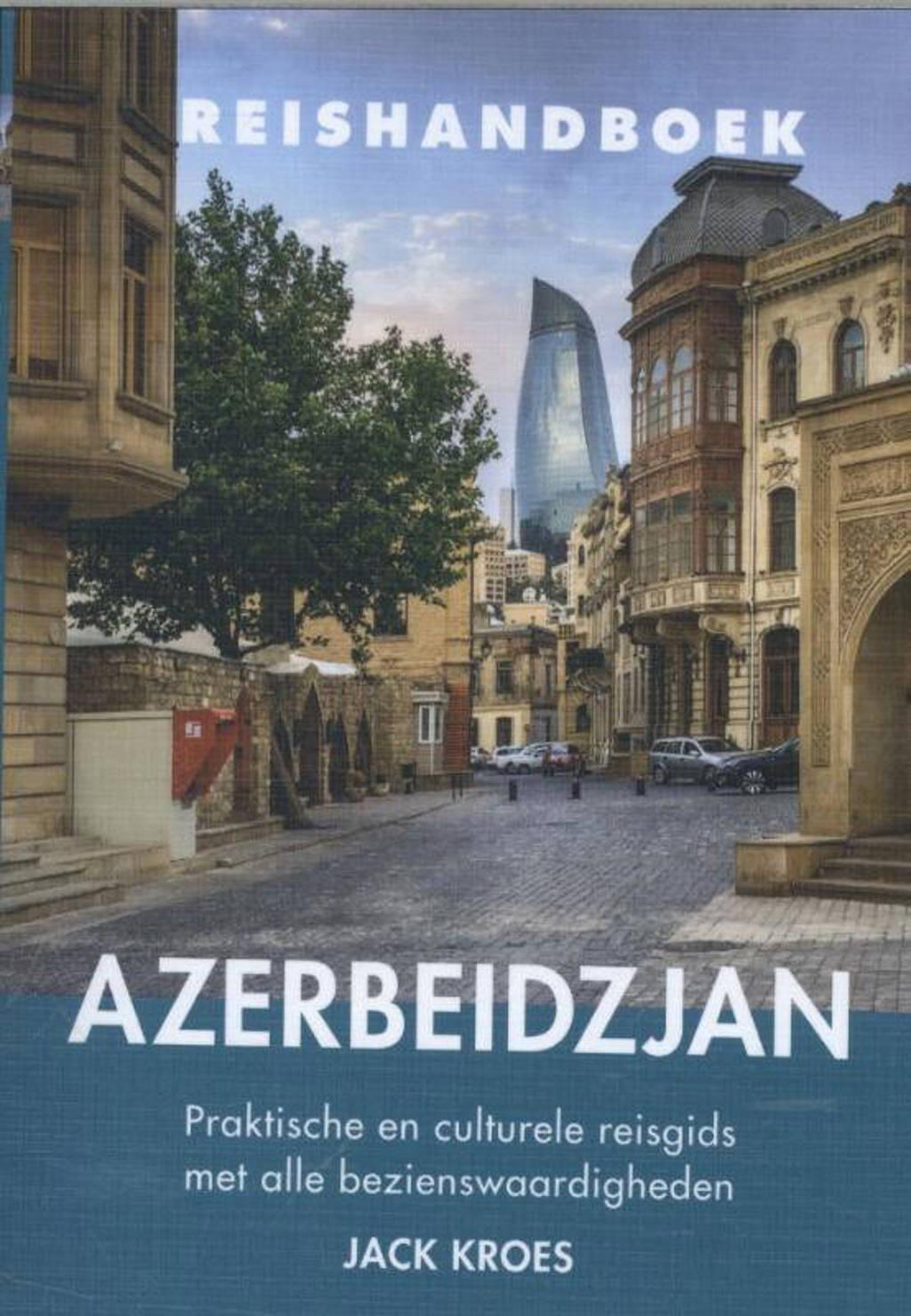Reishandboek Azerbeidzjan - Jack Kroes
