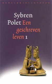Een geschreven leven 1 - Sybren Polet
