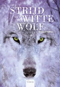 In de ban van de wolf: De strijd met de witte wolf - Christine Charliers