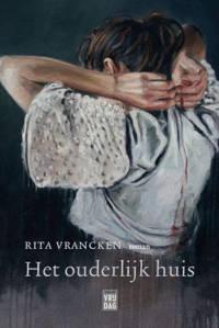 Het ouderlijk huis - Rita Vrancken