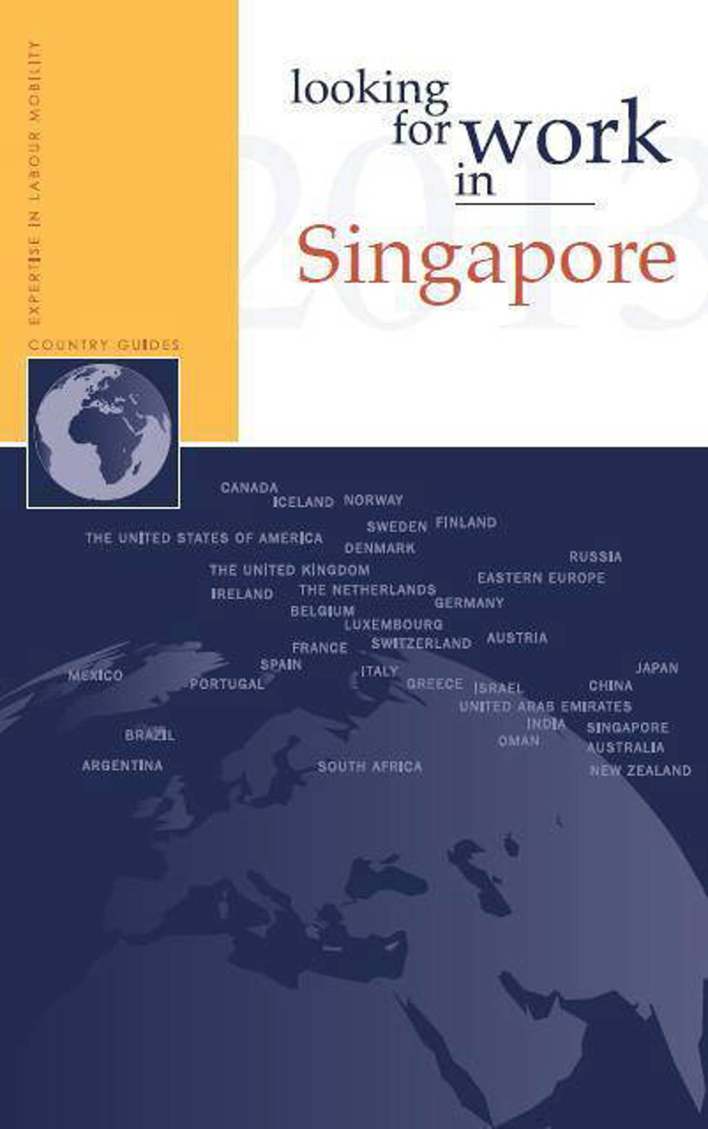 Looking for work in...: Looking for work in Singapore - A.M. Ripmeester en Archie Pollock