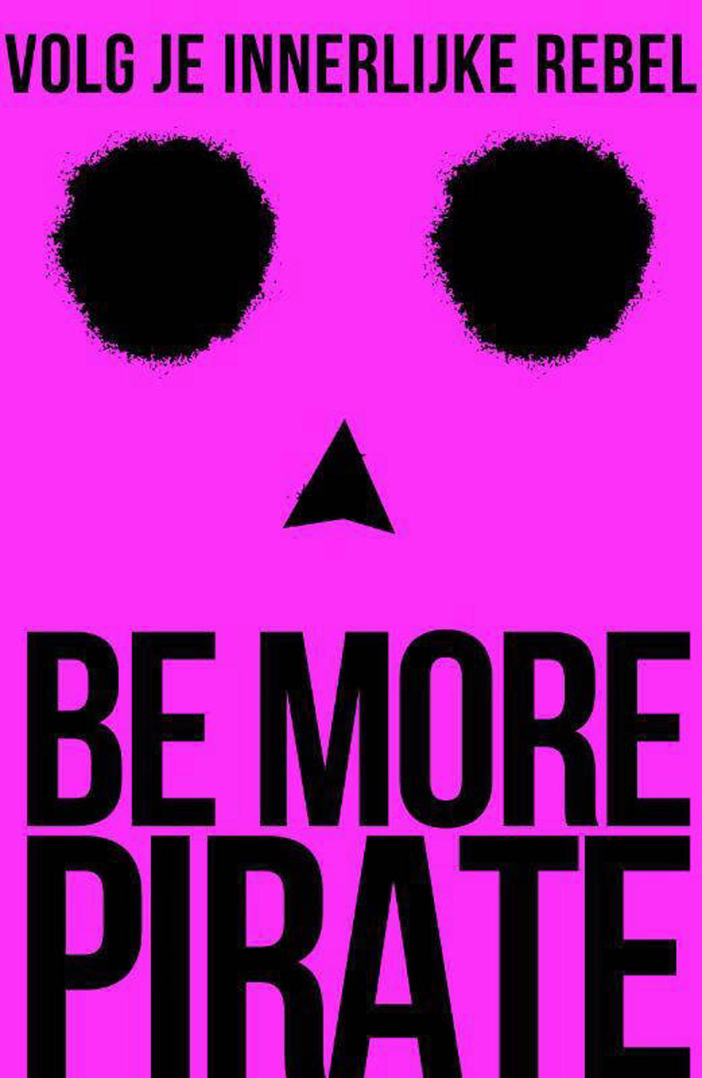 Be More Pirate - Sam Conniff Allende