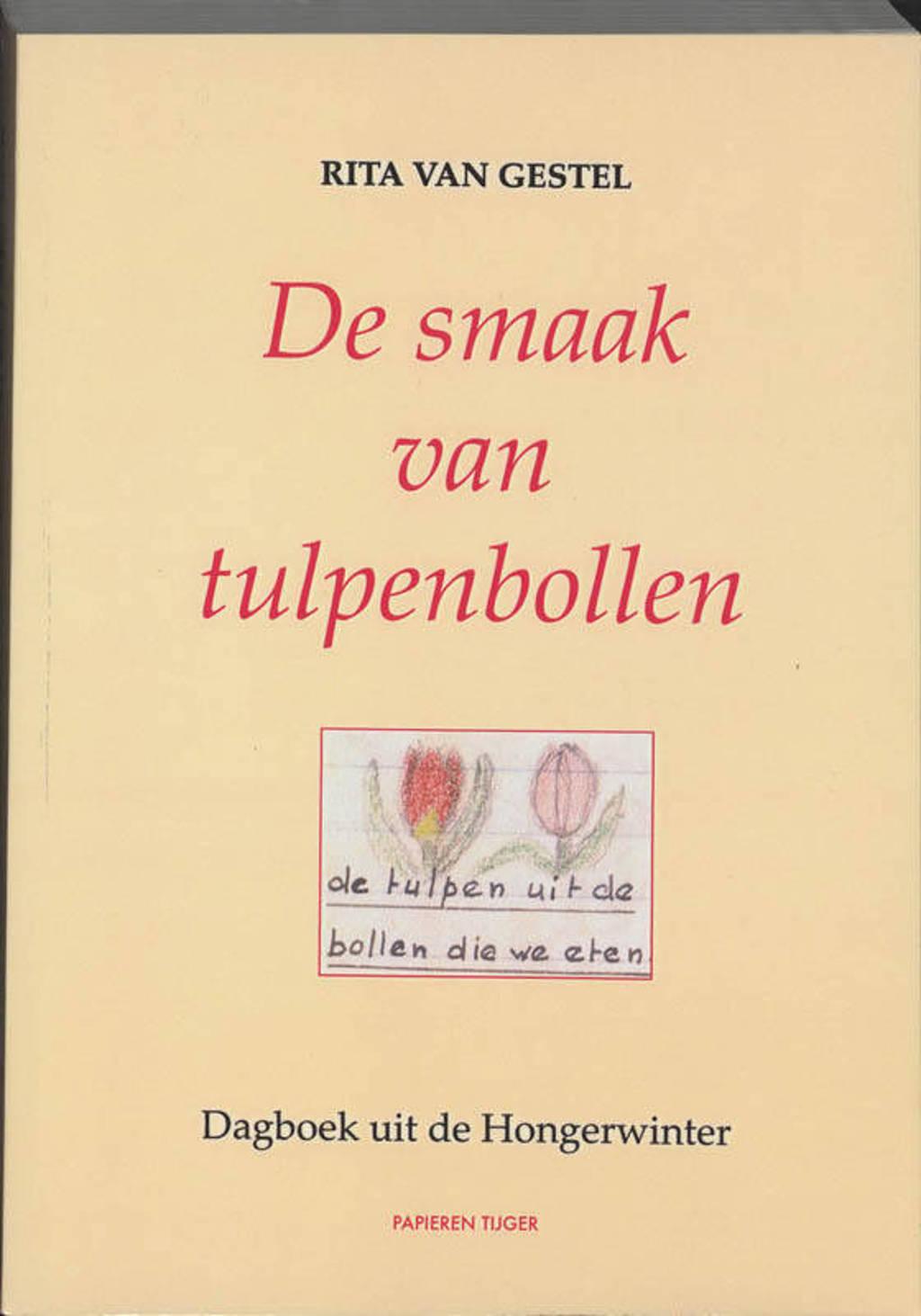 De smaak van tulpenbollen - R. van Gestel
