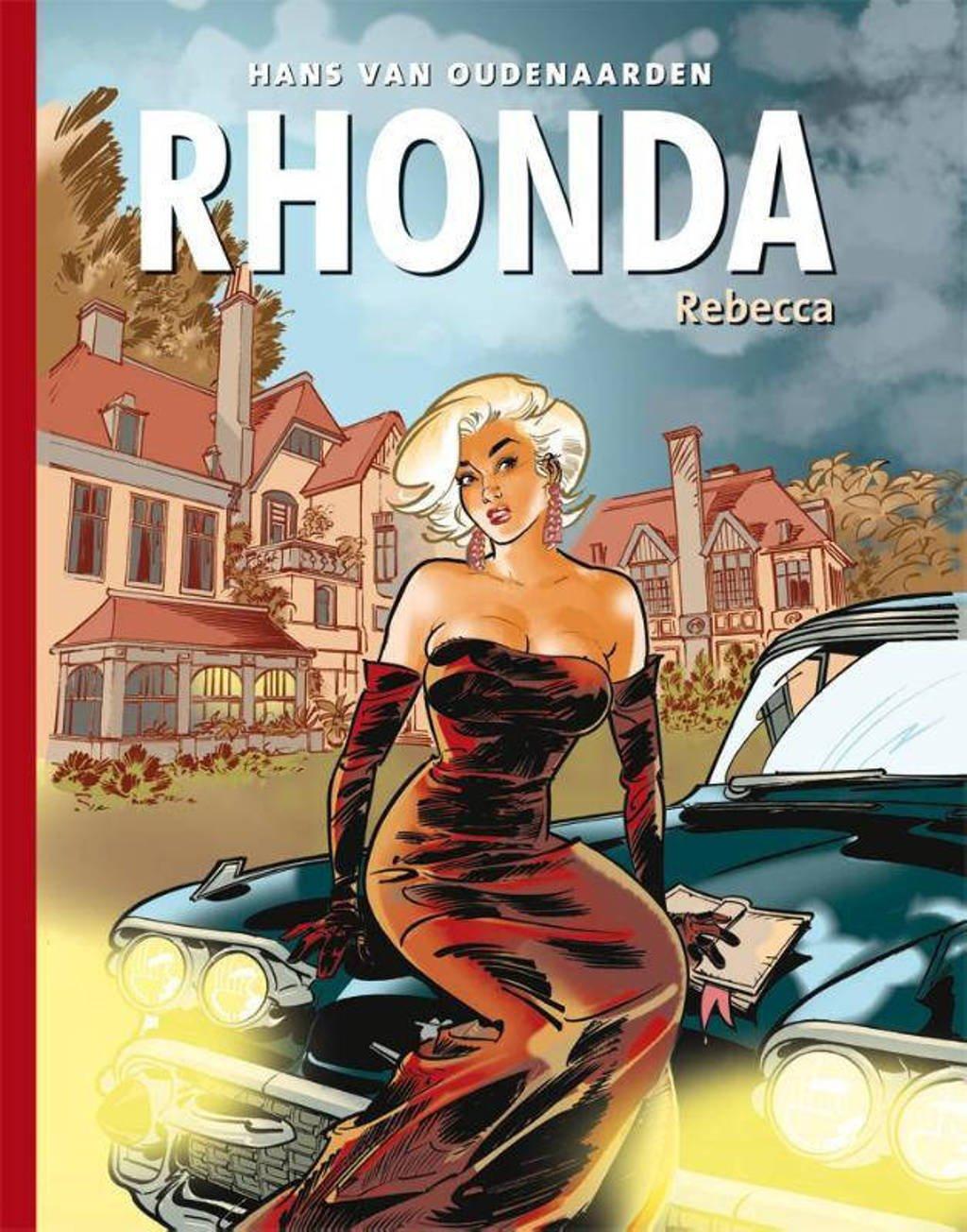 Rhonda: Rebecca - Hans van Oudenaarden
