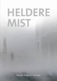 Heldere mist - Yolande Belghazi-Timman
