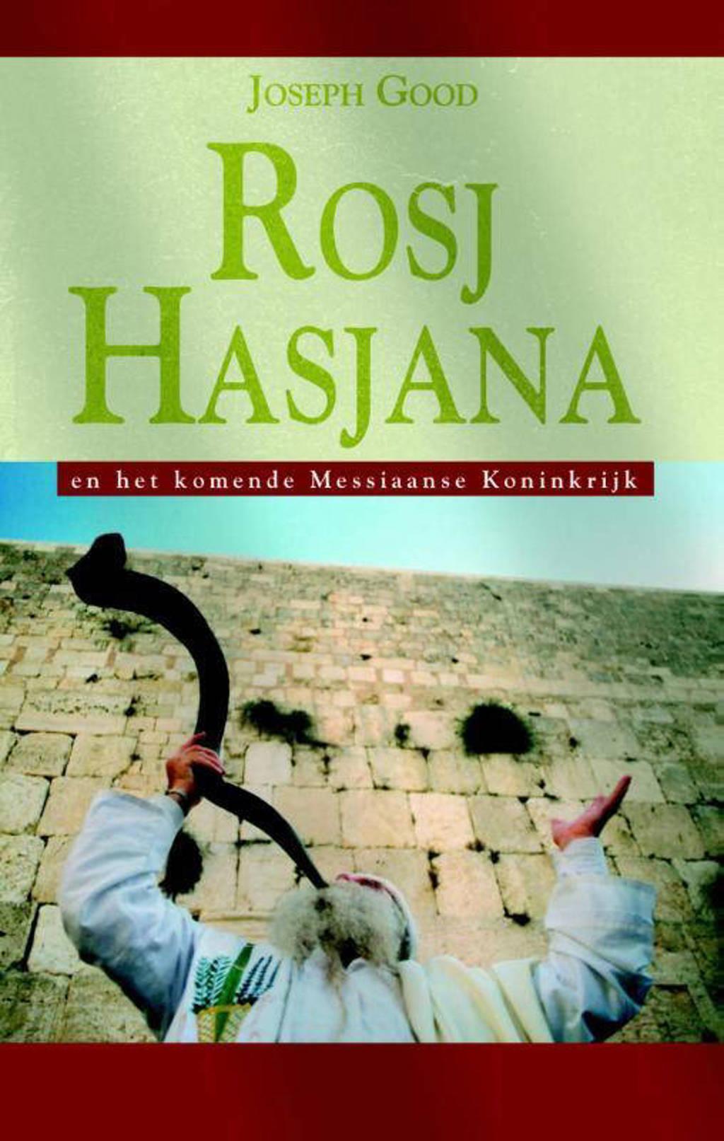 Rosj Hasjana en het komende Messiaanse Rijk - Joseph Good
