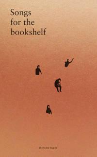 Songs for the bookshelf - Stefaan Tubex