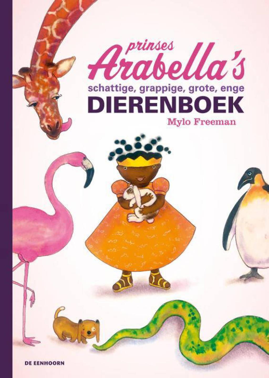 Prinses Arabella's schattige, grappige, grote, enge dierenboek - Mylo Freeman
