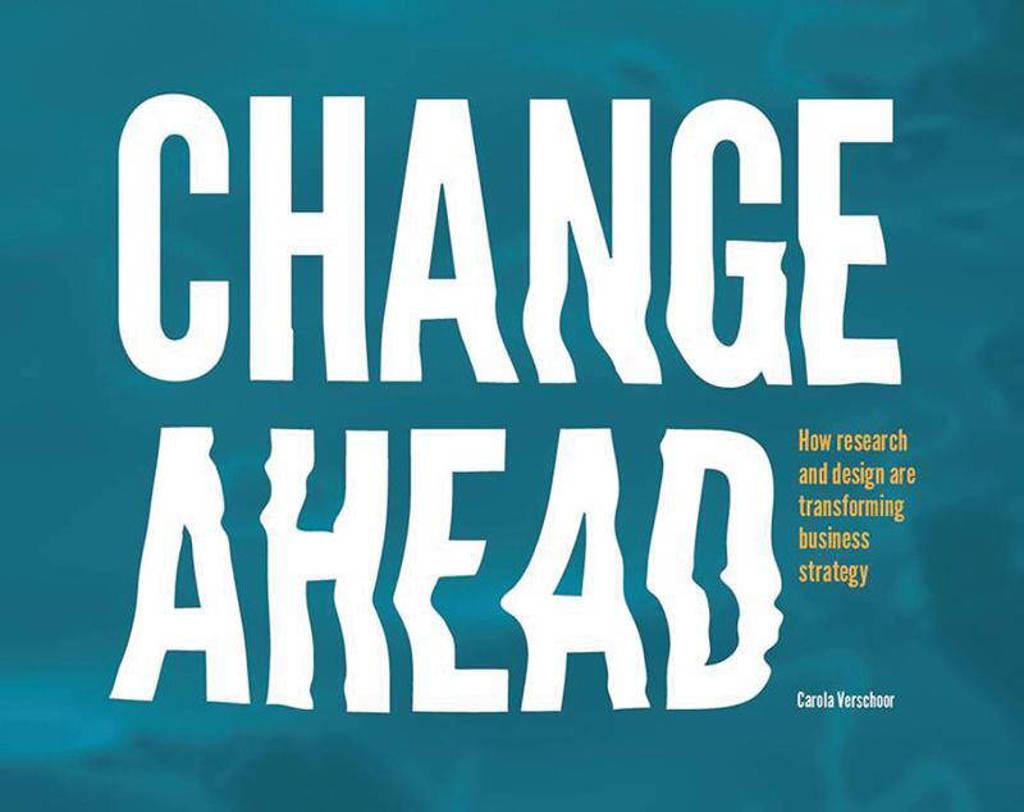Change Ahead - Carola Verschoor