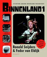 Binnenland 1 - R. Snijders en F. van Eldijk