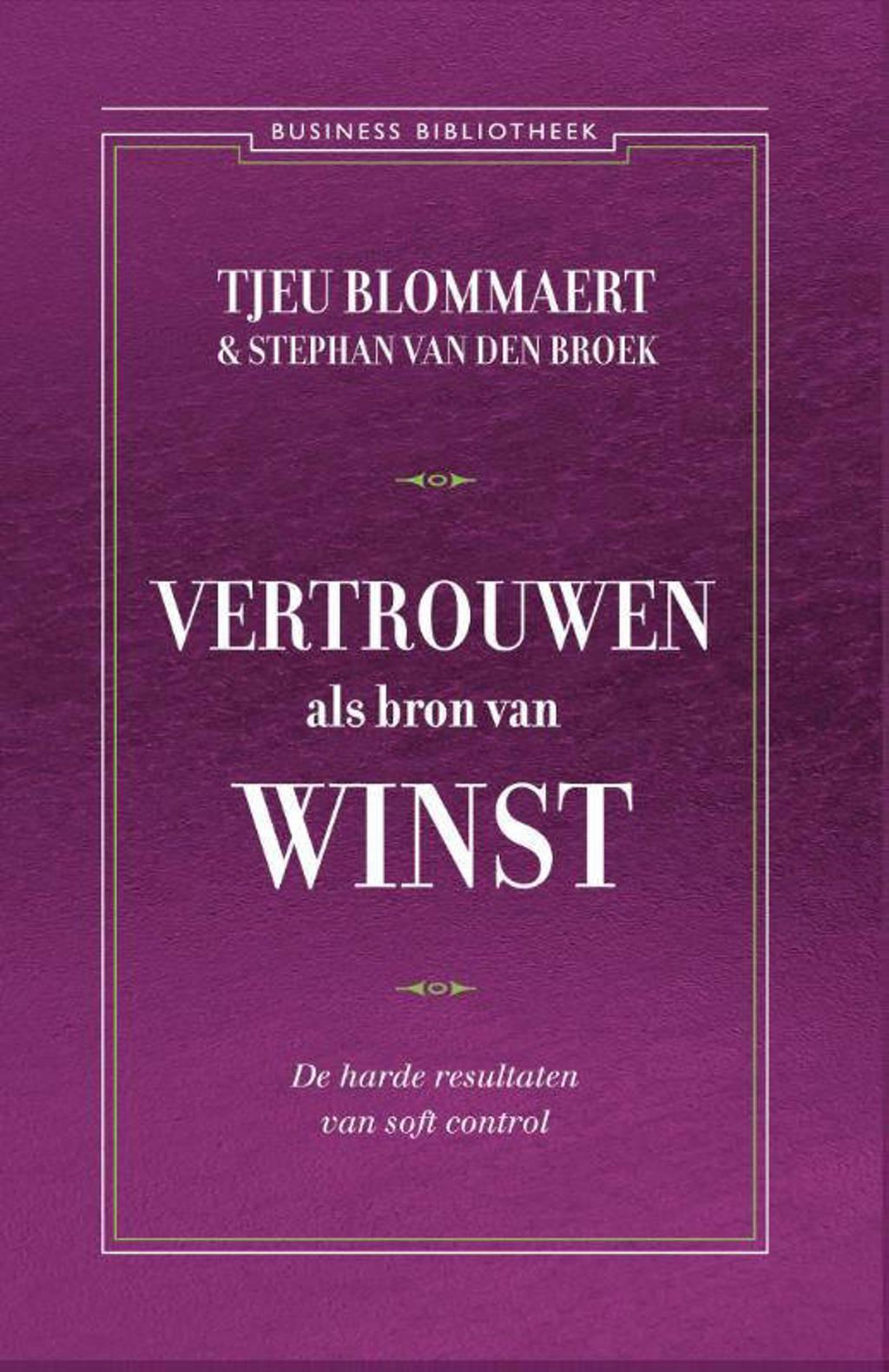 Business bibliotheek: Vertrouwen als bron van winst - Tjeu Blommaert en Stefan van den Broek