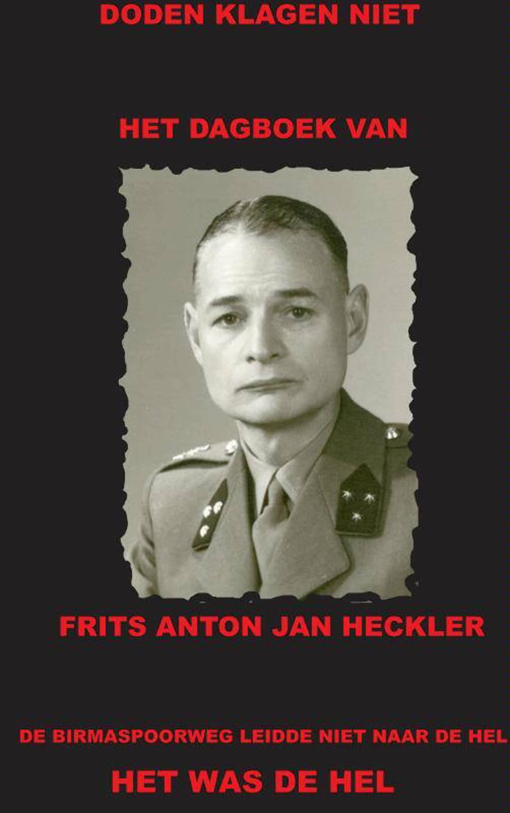Het dagboek van Frits Anton Jan Heckler - F.A.J. Heckler