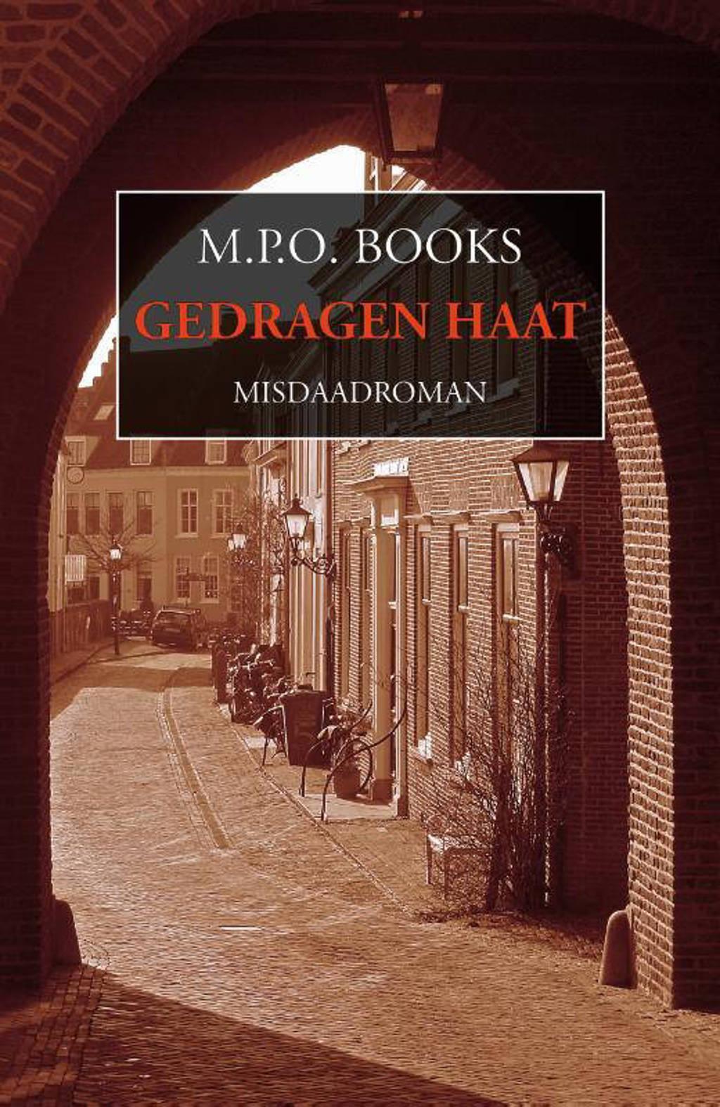 District Heuvelrug: Gedragen haat - M.P.O. Books