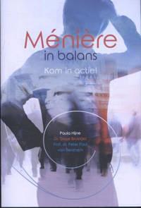 Spreekuur Thuis: Meniere in balans - Paula Hijne, Tjasse Bruintjes en Peter Paul van Benthem