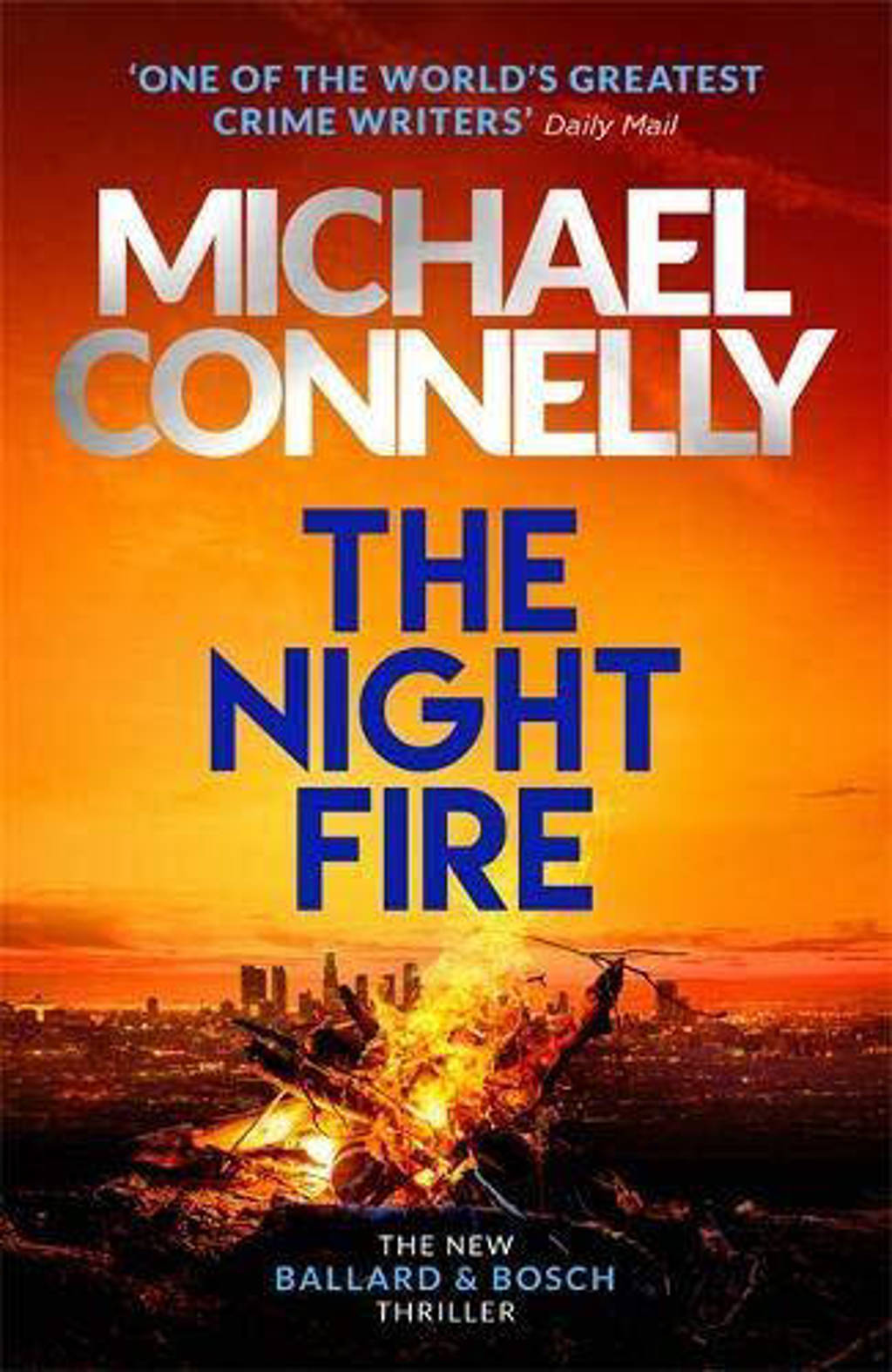 The Night Fire - Connelly, Michael