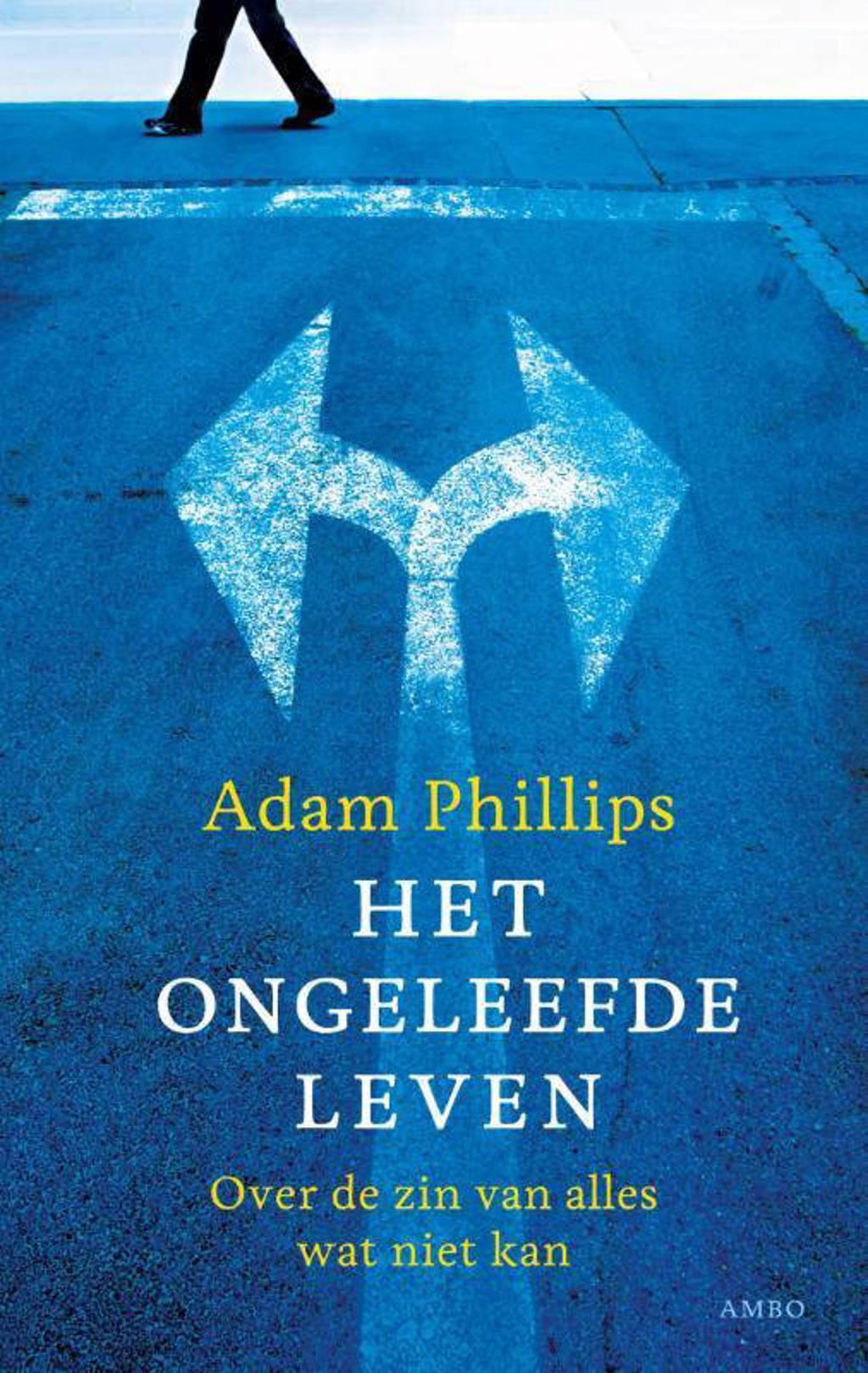 Het ongeleefde leven - Adam Phillips