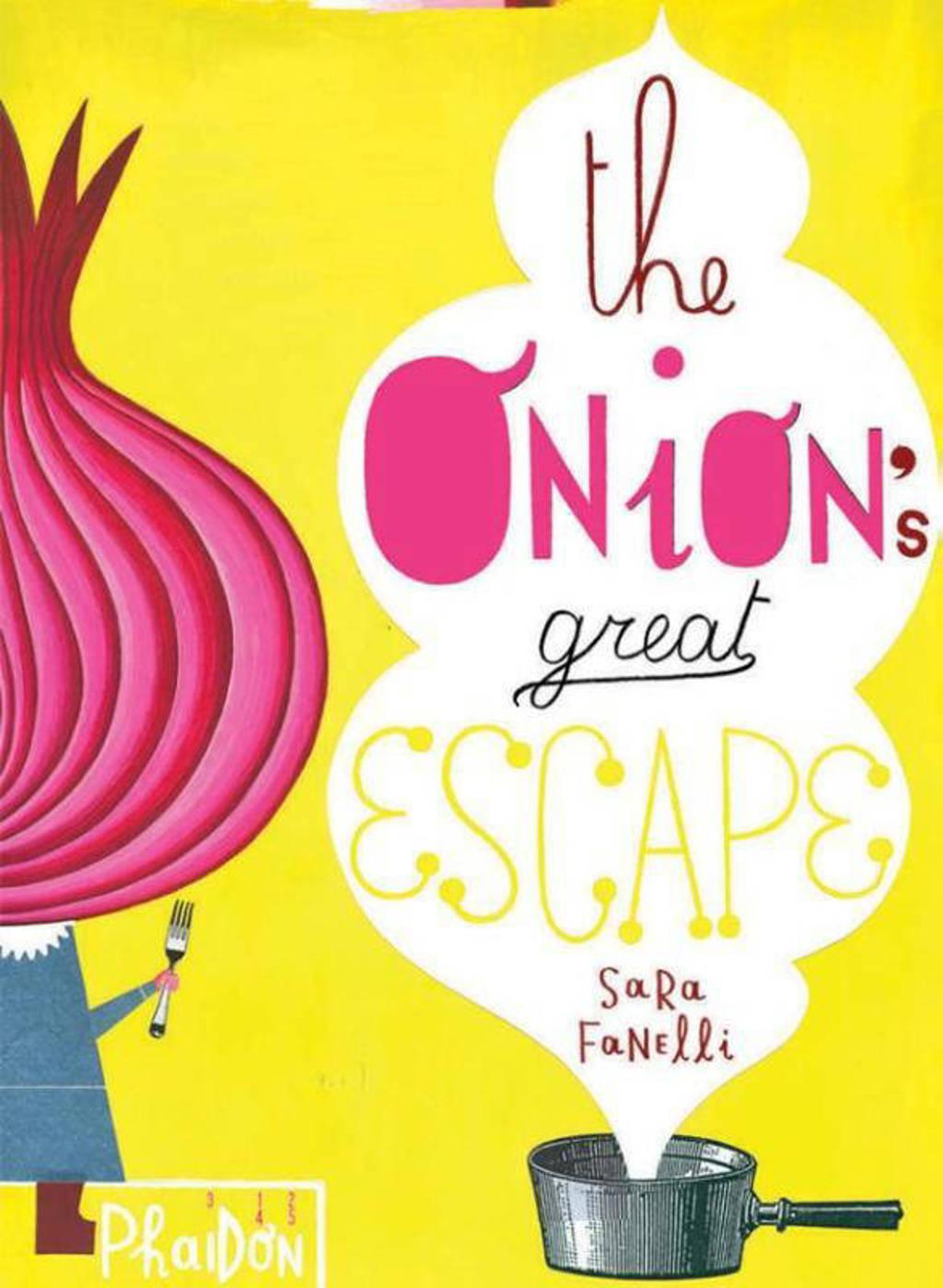 Onion's Great Escape - Fanelli, Sara