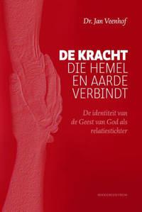 De kracht die hemel en aarde verbindt - Jan Veenhof