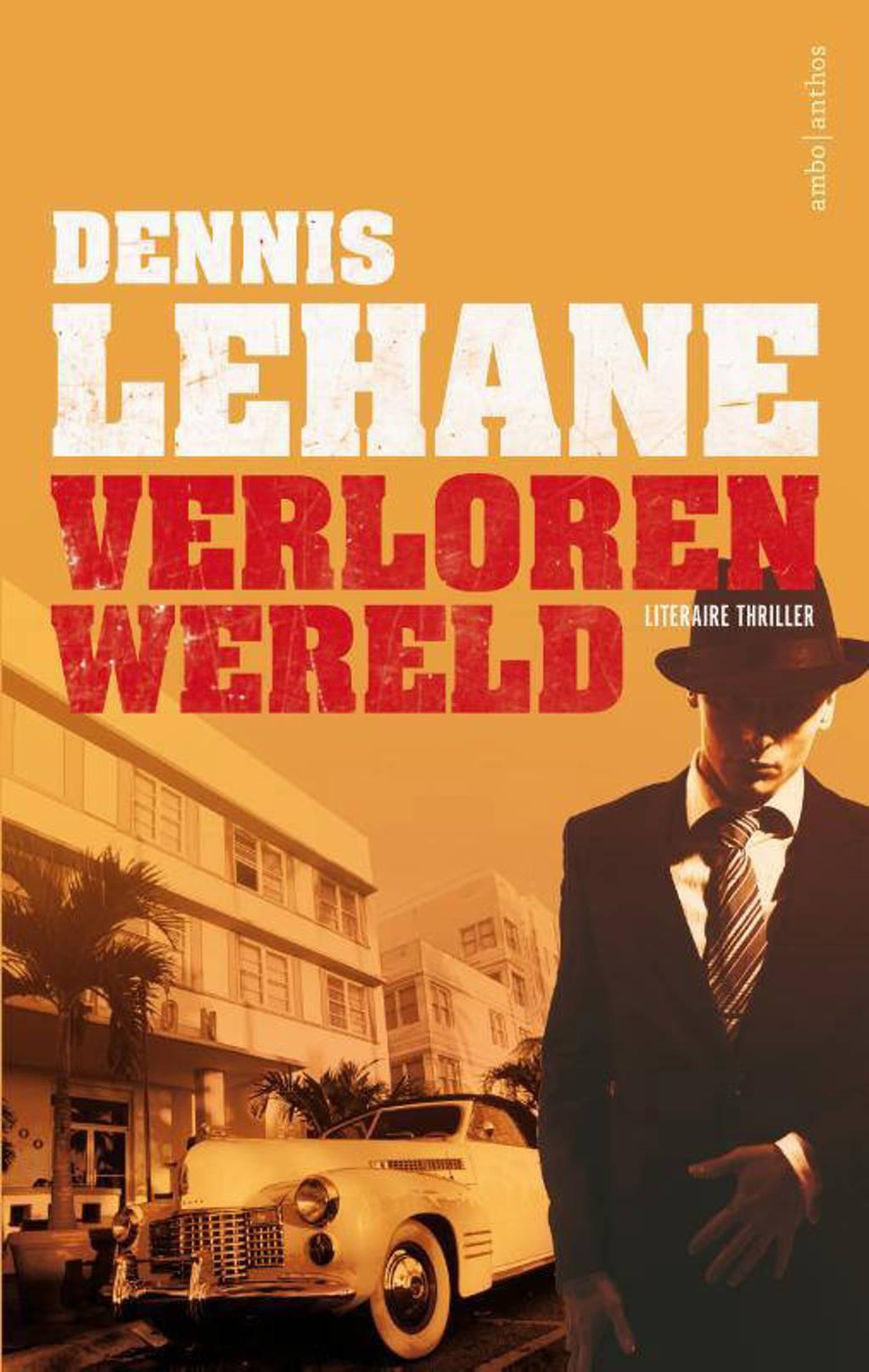 Verloren wereld - Dennis Lehane