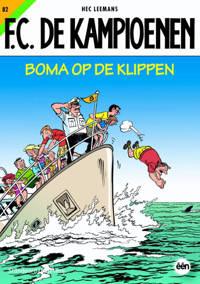 F.C. De Kampioenen: Boma op de klippen - Hec Leemans