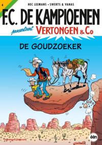 Vertongen & Co: De goudzoekers - Hec Leemans, Swerts en Vanas