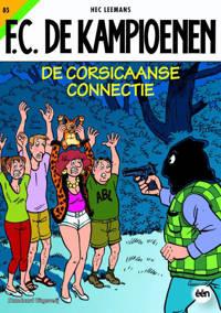 F.C. De Kampioenen: De Corsicaanse connectie - Hec Leemans