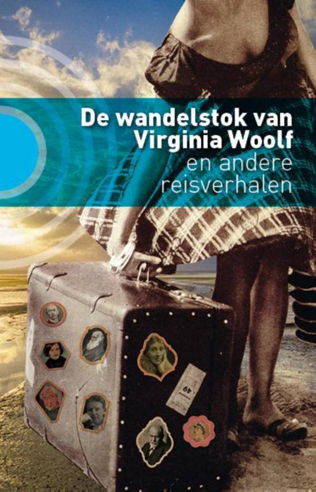 De wandelstok van Virginia Woolf - Marijke Arijs