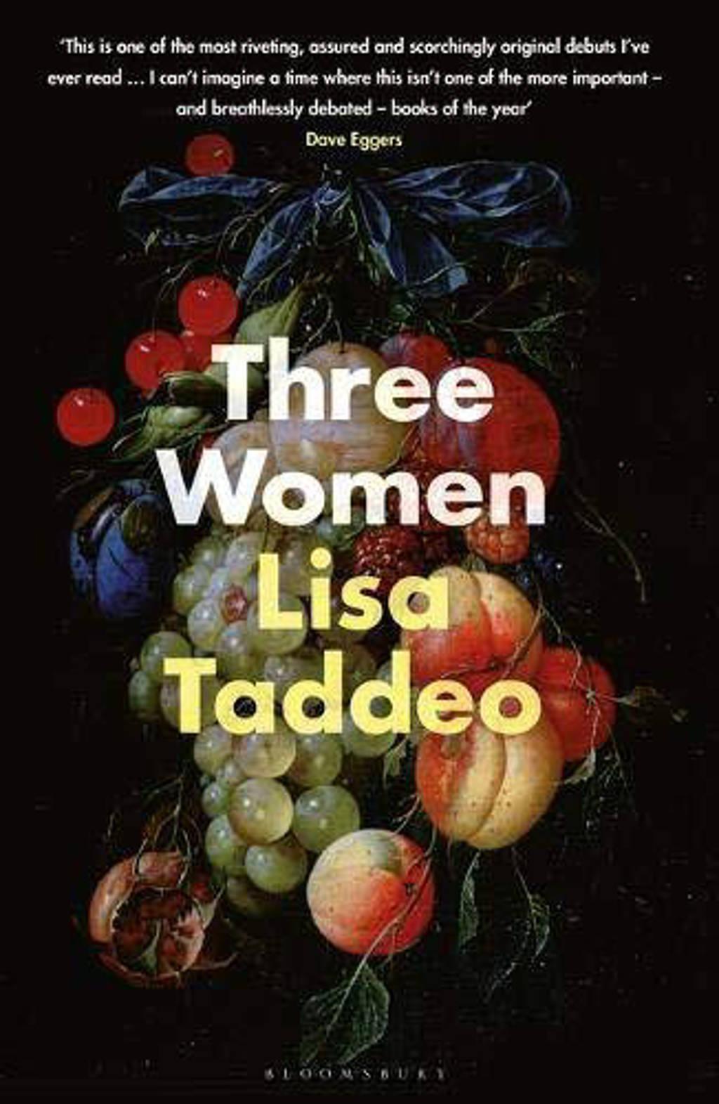 Three Women - Taddeo Lisa Taddeo