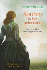 Badhoeve trilogie: Sporen in het polderland - Marja Visscher