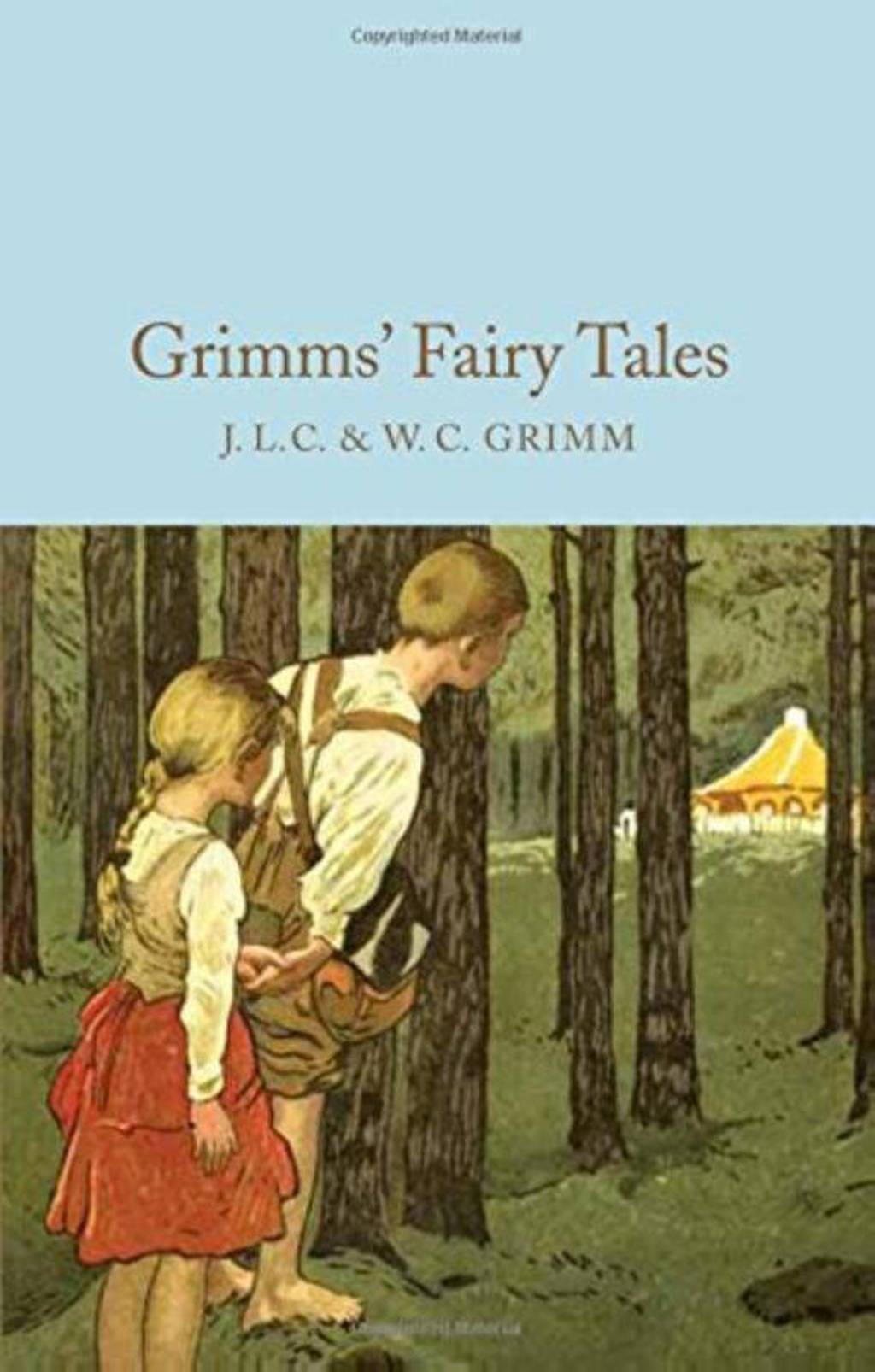 Grimms' Fairy Tales - Brothers Grimm en Grimm, W. c.