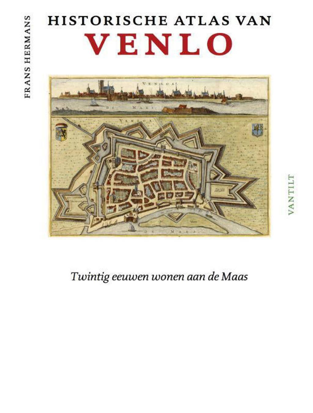 Historische atlassen: Historische atlas van Venlo - Frans Hermans