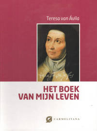 Het boek van mijn leven - Teresa van Avila