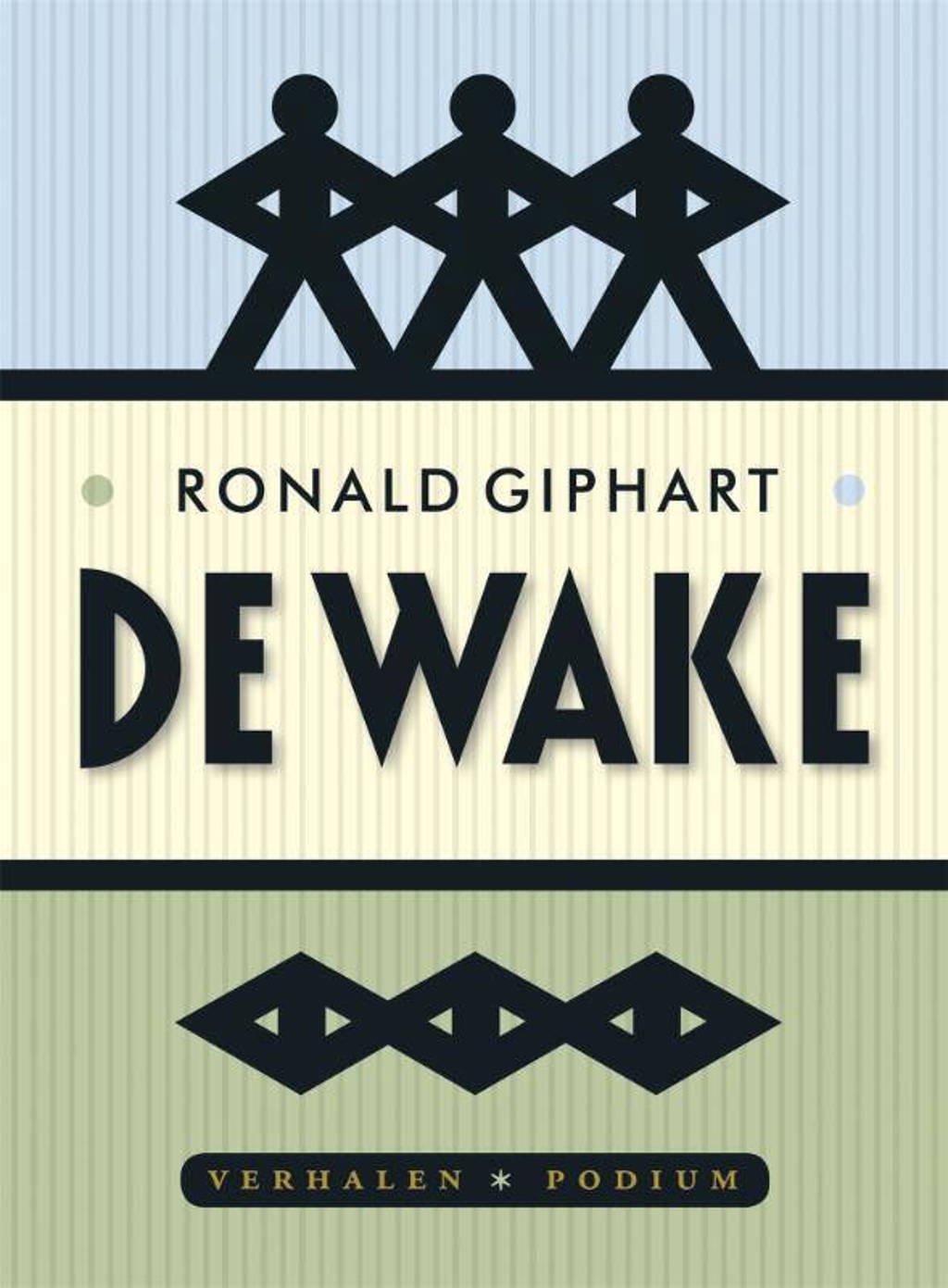 De wake - Ronald Giphart